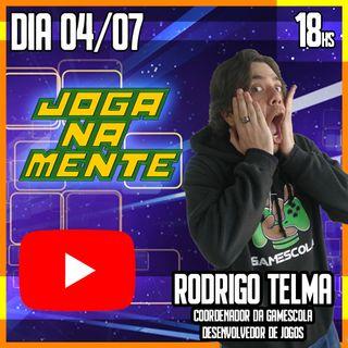 """""""Criar jogos sempre foi um sonho"""" - Rodrigo Telma (GAMEscola)"""