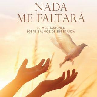 Nada me Faltará - Salmos de Esperanza