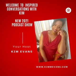 Episode #36 Claiming Back Your Personal Power with Kim Evans, Host