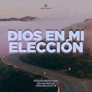 Dios en mi elección: La real transformación | Juan Valle
