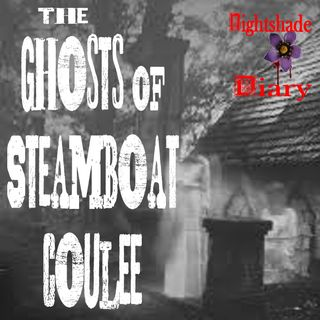 The Ghosts of Steamboat Coulee | Haunted Cabin | Podcast