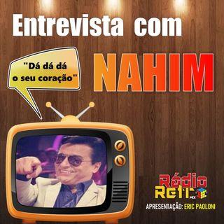 Entrevista com cantor Nahim