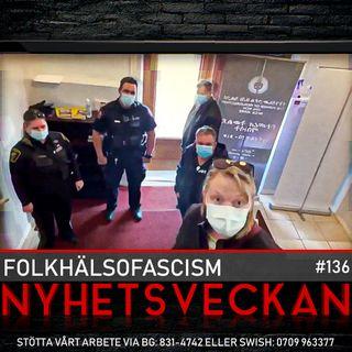 Nyhetsveckan #136 – Folkhälsofascism, terror i Sverige, vår dag i hovrätten