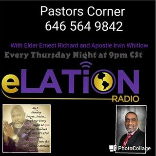 Pastors Corner with Elder Ernest Richard and Apostle Irvin Whitlow