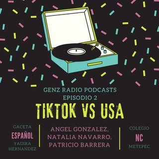 Podcast 2: TikTok vs USA