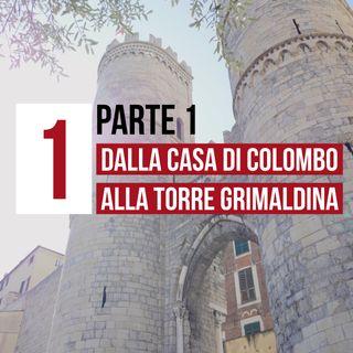 1 parte 1 - [storia] Dalla casa di Colombo a Palazzo Ducale