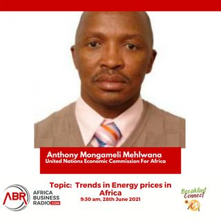 Trends in Energy prices in Africa - Anthony Mongameli Mehlwana