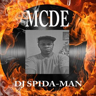MCDE TUESDAY MORNING SHOW HOSTED BY DJ SPIDA-MAN ** MCDE ** BABY