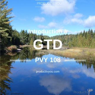 Introduction à GTD - PVY108