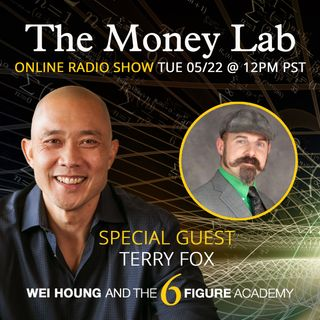 "Episode #64 - The ""Rich People Are Evil"" Money Story with guest Terry Fox"