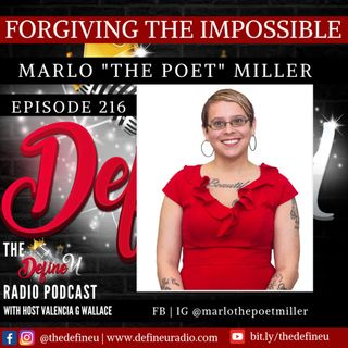 """DUR 216   Forgiving The Impossible with Marlo """"The Poet"""" Miller"""
