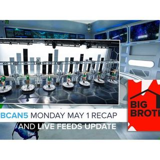 Big Brother Canada 5 | Monday May 1 Recap & Live Feeds Update