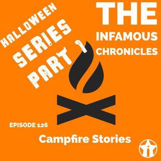 E126: Campfire Stories (Halloween Pt. 1) 🎃