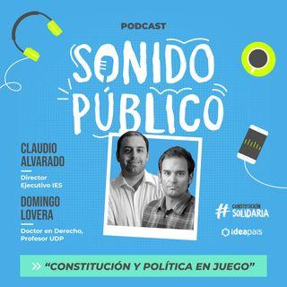 """Domingo Lovera y Claudio Alvarado en """"Constitución y política en juego"""""""