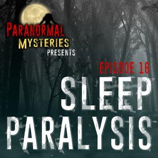 Sleep Paralysis: Facts, Phenomena & My Experience