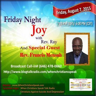 Friday Night Joy with Rev. Ray and Rev. Francis O. Mensah
