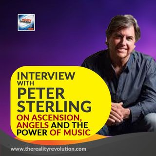 Interview with Peter Sterling On Angels, Ascension And The Power Of Music
