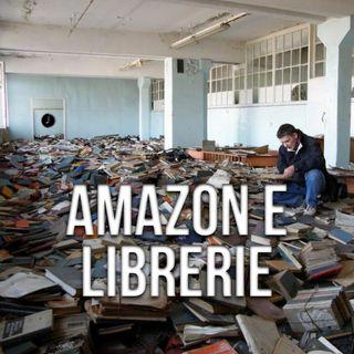 Avere una Libreria in un mondo che cambia: Amazon, iniziativa e sopravvivenza