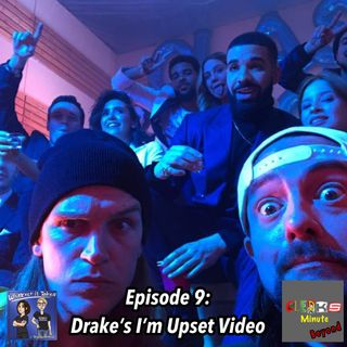"Clerks Minute Beyond: Drake's ""I'm Upset"" Video Reaction"
