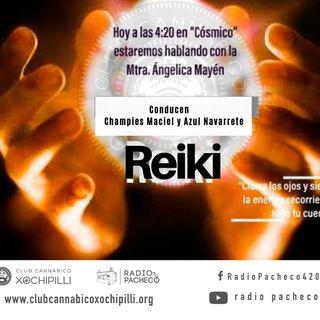 """Reiki"" COSMICO con Champíes Maciel Prog 16"