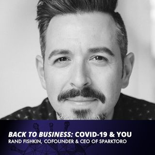 Rand Fishkin, SparkToro - Why Meeting Your Customer Where They Are Is The Future