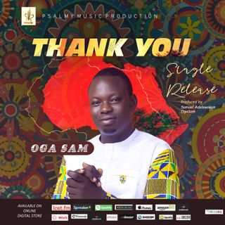 Thank You __ by Oga Sam