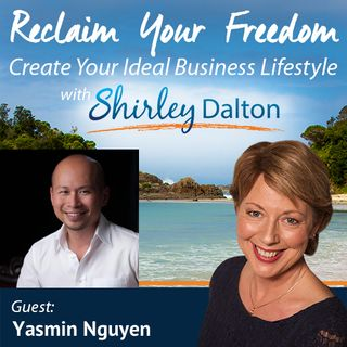 SD #099 - How to Create 3 Weeks of Additional Freedom This Year | YasminNguyen