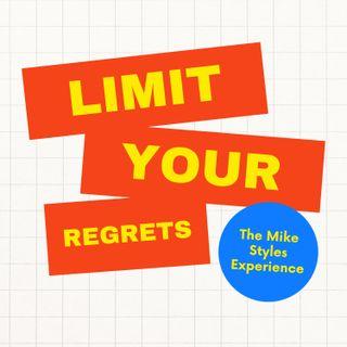 Limit Your Regrets
