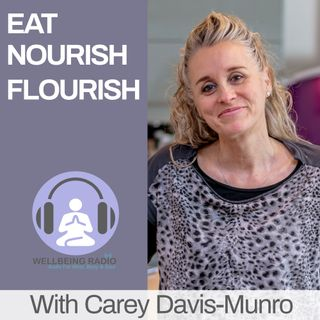Eat Nourish Flourish Ep 10