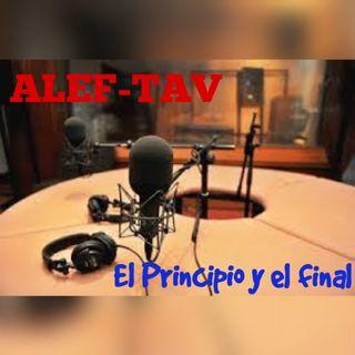 Alef-Tav: El Principio Y El Final
