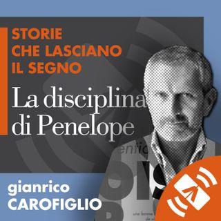 """13 > Gianrico CAROFIGLIO """"La disciplina di Penelope"""""""