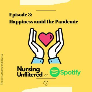 Episode 3 - Happiness amid the Pandemic