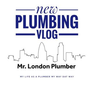 Mr London plumber Outlook on becoming a plumber before you are a plumber