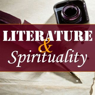 Confessions of St. Augustine, Part 17 (Literature and Spirituality #53)