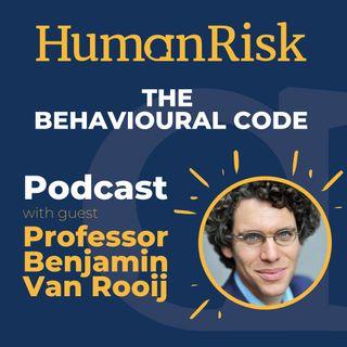 Professor Benjamin Van Rooij on The Behavioural Code
