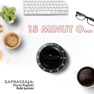 #004 - 15 Minut o Minimalizmie