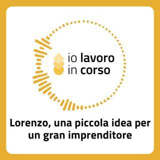 Stagione 01 Episodio 04 - Lorenzo una piccola idea per un grande imprenditore