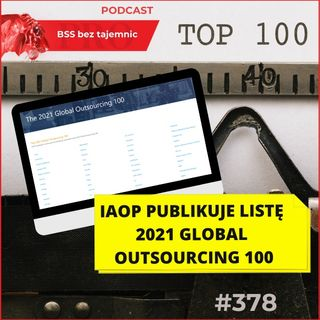 #378 IAOP publikuje listę 2021 Global Outsourcing 100