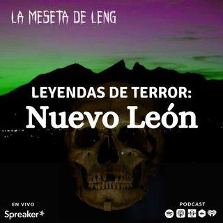 Leyendas de terror: Nuevo León