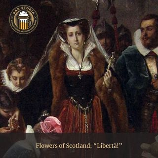 Flowers of Scotland - The rise and fall of House Stuart