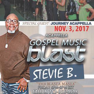 Stevie B's Acappella Gospel Music Blast - (Episode 50)