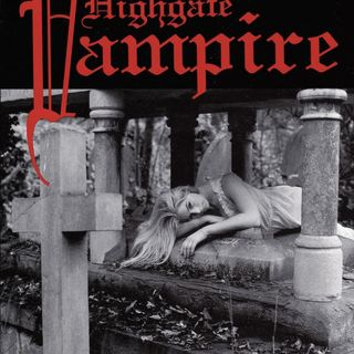 Episode 9: The Highgate Vampire.