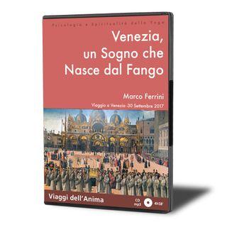 Venezia, un Sogno che Nasce dal Fango