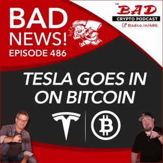 Tesla Goes In on Bitcoin -  Bad News For Feb 11, 2021
