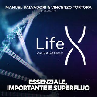 31 - LifeX - Essenziale, importante e superfluo