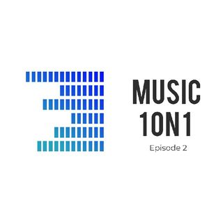 Episode #2.. The Art Of Music