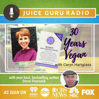 ep. 104: 30 Years Vegan with Caryn Hartglass