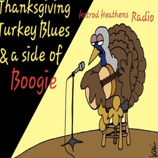 Thanksgiving Turkey Blues and a Side of Boogie