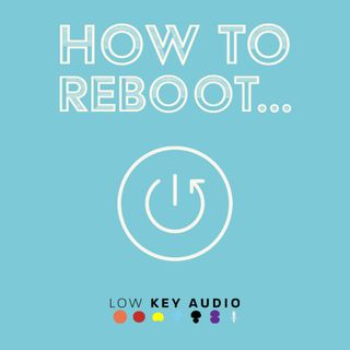 How To Reboot