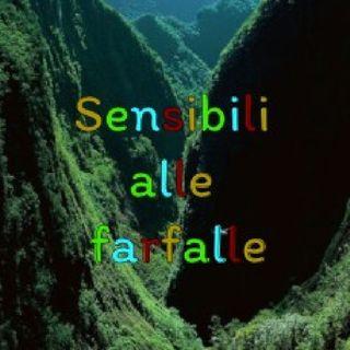 SENSIBILI ALLE FARFALLE